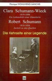 Clara Schumann-Wiek ; die kehrseite einer legende - Couverture - Format classique