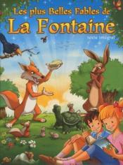Les plus belles fables de la Fontaine; texte intégral - Couverture - Format classique