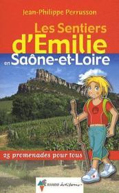 LES SENTIERS D'EMILIE ; Emilie en Saône-et-Loire - Couverture - Format classique