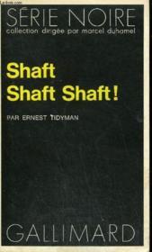 Collection : Serie Noire N° 1634 Shaft Shaft Shaft ! - Couverture - Format classique