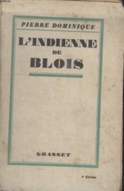 L'Indienne De Blois. - Couverture - Format classique