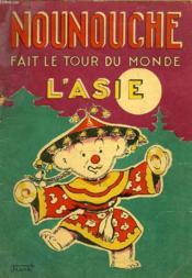 Nounouche Fait Le Tour Du Monde, L'Asie - Couverture - Format classique