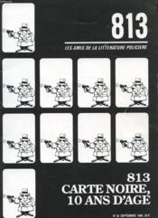 813 Les Amis De La Litterature Policiere - Cartes Noire, 10 Ans D'Age - N°32 - Couverture - Format classique