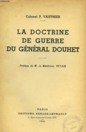 La Doctrine De Guerre Du General Douhet - Couverture - Format classique