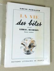 La vie des bêtes suivie de Lebrac bucheron (roman inachevé). - Couverture - Format classique
