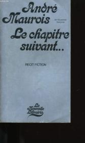 Le Chapitre Suivant. 1927 - 1967 - 2007. - Couverture - Format classique