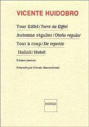 Tour Eiffel, Torre de Eiffel ; automne régulier, Otono regular ; tout à coup, de repente ; hallali, halali - Couverture - Format classique