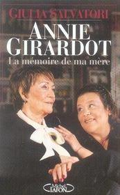 Annie girardot ; la mémoire de ma mère - Intérieur - Format classique