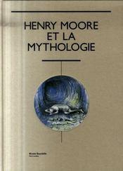 Henry Moore et la mythologie - Intérieur - Format classique