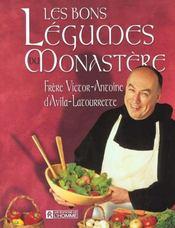 Les Bons Legumes Du Monastere - Intérieur - Format classique