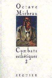 Combats Esthetiques - T2 1893 - 1914 - Couverture - Format classique