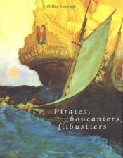 Pirates, Boucaniers, Flibustiers - Couverture - Format classique