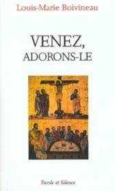 Venez Adorons Le - Couverture - Format classique