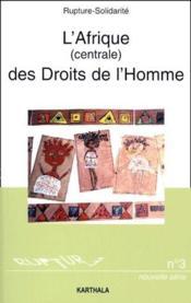 L'Afrique (centrale) des droits de l'homme - Couverture - Format classique