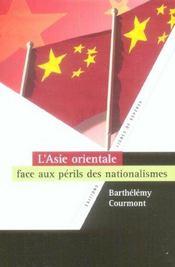 L'asie orientale face aux perils des nationalismes - Intérieur - Format classique