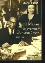 Rene maran, le premier goncourt noir - Couverture - Format classique