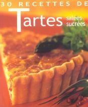30 recettes de tartes salees, sucrees - Intérieur - Format classique