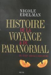 Histoire de la voyance et du paranormal du XVIIIe siècle à nos jours - Intérieur - Format classique