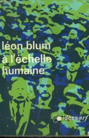A L'Echelle Humaine. Collection : Idees N° 236 - Couverture - Format classique