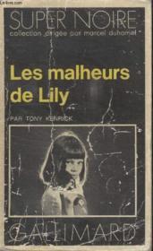 Collection Super Noire N° 20. Les Malheurs De Lily. - Couverture - Format classique