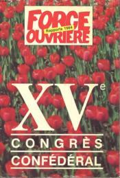 PAPPORTS 1984 - XVe CONGRES CONFEDERAL - Couverture - Format classique
