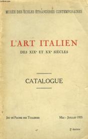L'ART ITALIEN AU XIXe ET XXe SIECLES. CATALOGUE. JEU DE PAUME DES TUILERIES, MAI-JUILLET 1935. - Couverture - Format classique