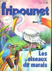 Fripounet N°48 - Les Oiseaux Du Marais - Couverture - Format classique
