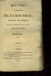 Oeuvres De J.J. Rousseau Citoyen De Geneve - Tome 3 - Memoires 3 - Couverture - Format classique