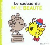 Le cadeau de Madame Beauté - Intérieur - Format classique