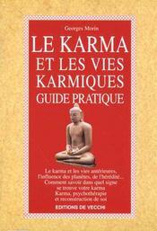 Karma Et Les Vies Karmiques : Guide Pratique (Le) - Intérieur - Format classique