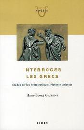Interroger les grecs - Intérieur - Format classique