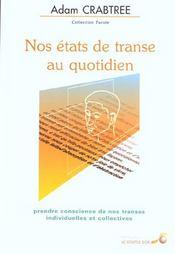 Etats de transe au quotidien (nos) - Intérieur - Format classique