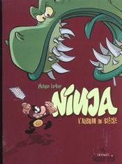 Ninja T.2 ; L'Album Du Siecle - Intérieur - Format classique