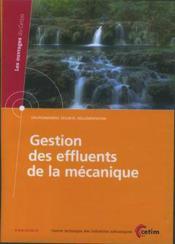 Gestion des effluents de la mecanique environnement securite reglementation cdrom 6d45 - Couverture - Format classique