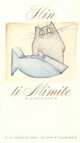 Ti mimite le petit chat - Intérieur - Format classique