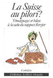 La suisse au pilori ? - Couverture - Format classique