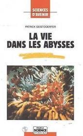 La vie dans les abysses. - Intérieur - Format classique