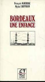 Bordeaux une enfance - Couverture - Format classique