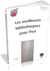 Les meilleures bibliothèques pour perl - Couverture - Format classique