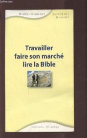 Travailler, faire son marché et lire la Bible - Couverture - Format classique