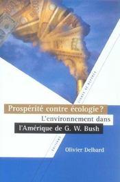Prosperite contre ecologie ... l'environnement dans l'amerique de g.w. bush - Intérieur - Format classique