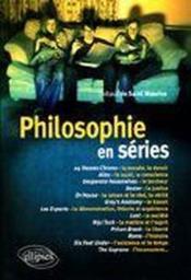 Philosophie en séries ; tout le programme du bac sur un plateau télé - Couverture - Format classique