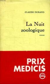 La Nuit Zoologique. - Couverture - Format classique