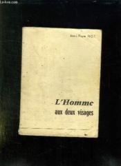 L Homme Aux Deux Visages. - Couverture - Format classique