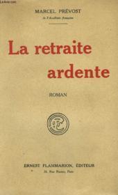 La Retraite Ardente. - Couverture - Format classique