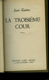 La Troisieme Cour. - Couverture - Format classique