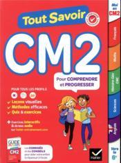 Tout savoir ; CM2 - Couverture - Format classique