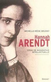 Hannah arendt ; essai de biographie intellectuelle - Intérieur - Format classique