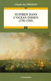 Suffren Dans L'Ocean Indien (1781-1783) - Couverture - Format classique