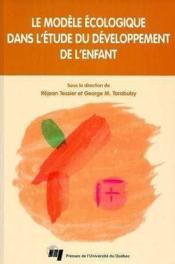 Modele Ecologique Dans L'Etude Du Developpement De L'Enf. - Couverture - Format classique